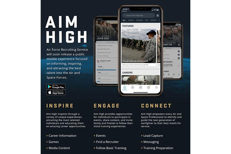 The Aim High app is a comprehensive, intuitive recruiting tool powered by a data-rich, enterprise solution that helps the Air Force find elite Airmen, as well as guides recruits to discover their passions through intuitive, interactive means. (U.S. Air Force graphic)
